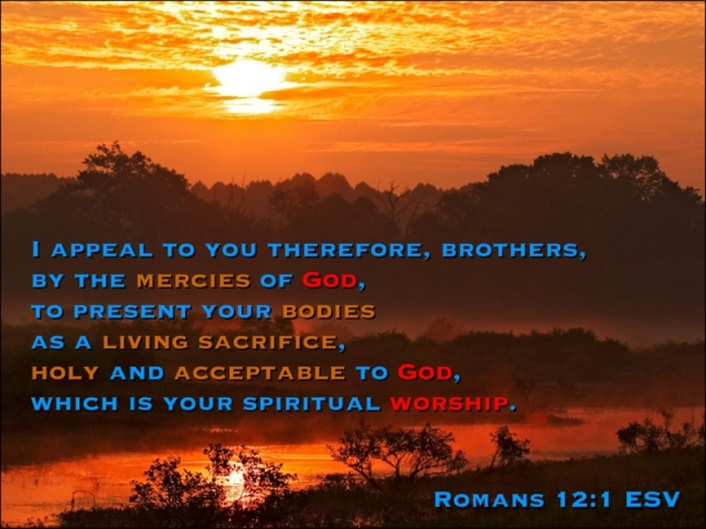 #25For25 NEW BEGINNING, FROM NATURAL TO SPIRITUAL ORDER OF EXISTENCE, OFFER BODY AS LIVING SACRIFICE. ROMANS 12:1.