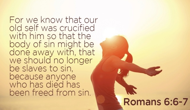 #25For25 NEW BEGINNING, NEW CREATION, DEAD TO SIN, ALIVE IN CHRIST. ROMANS, 6:6.