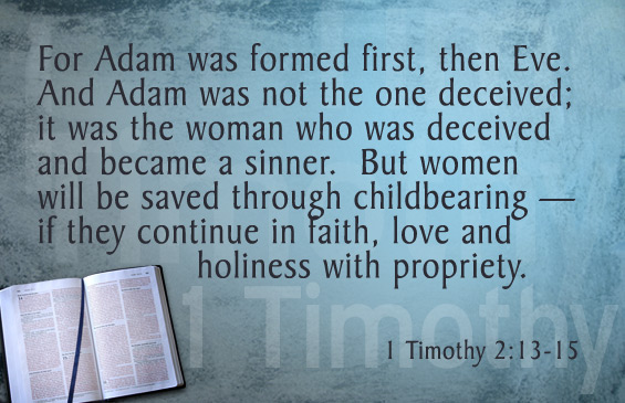 DISCOVERY OF EVE - BRIDE OF CHRIST. BIBLE DESCRIBES A PLAN TO HELP EVE TO OVERCOME THE PROBLEM OF DECEPTION. BRIDE OF CHRIST MUST PREPARE HERSELF TO GET PREGNANT AND BEAR CHILD FOR JESUS. 1 TIMOTHY, 2:13 - 15.